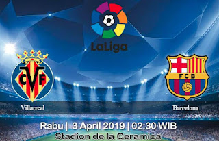 Prediksi Villarreal vs Barcelona 3 April 2019