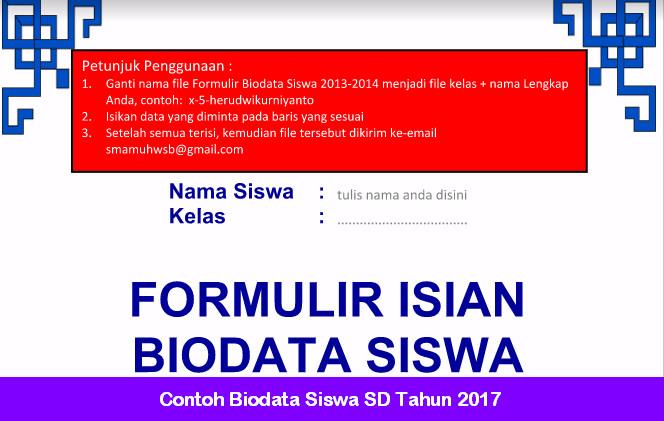 Contoh Biodata Siswa SD Tahun 2017