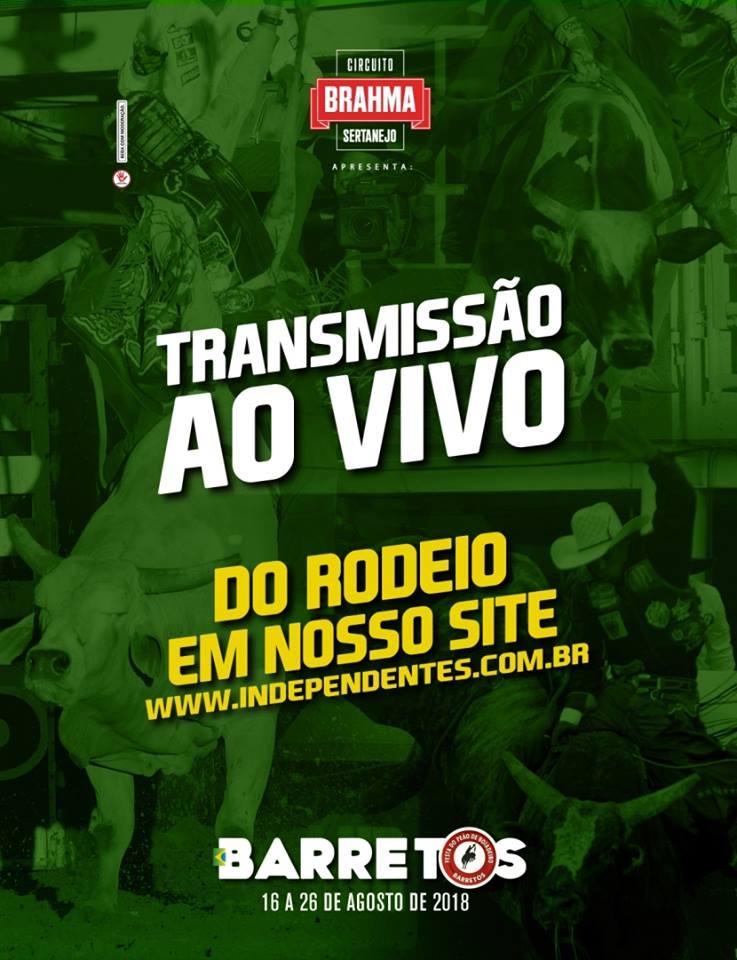 Assista ao vivo o rodeio do #Barretão2018 pelo site do clube organizador Os Independentes