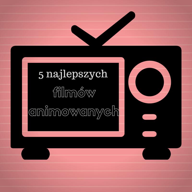 najlepsze-filmy-animowane