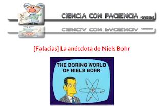 http://www.taringa.net/posts/ciencia-educacion/9888932/Falacias-La-anecdota-de-Bohr.html