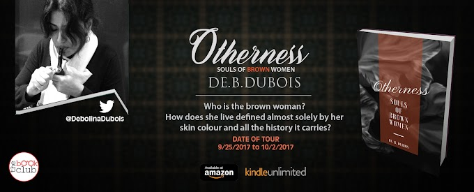 New Blog Tour: Otherness: Souls of Brown Woman by DE.B.Dubois