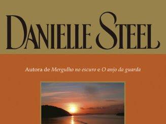 [Resenha]: Porto Seguro — de Danielle Steel