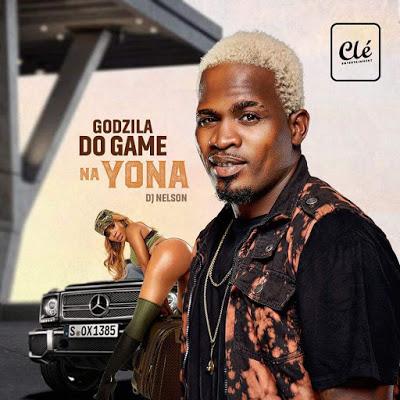 Godzila do Game - Na Yona (Afro House)