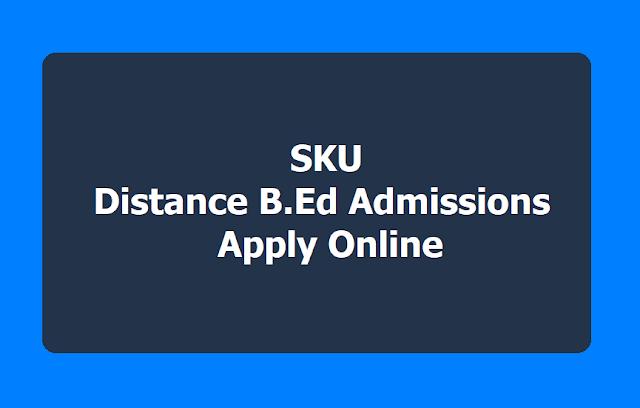 SKU DDE Distance B.Ed Admissions