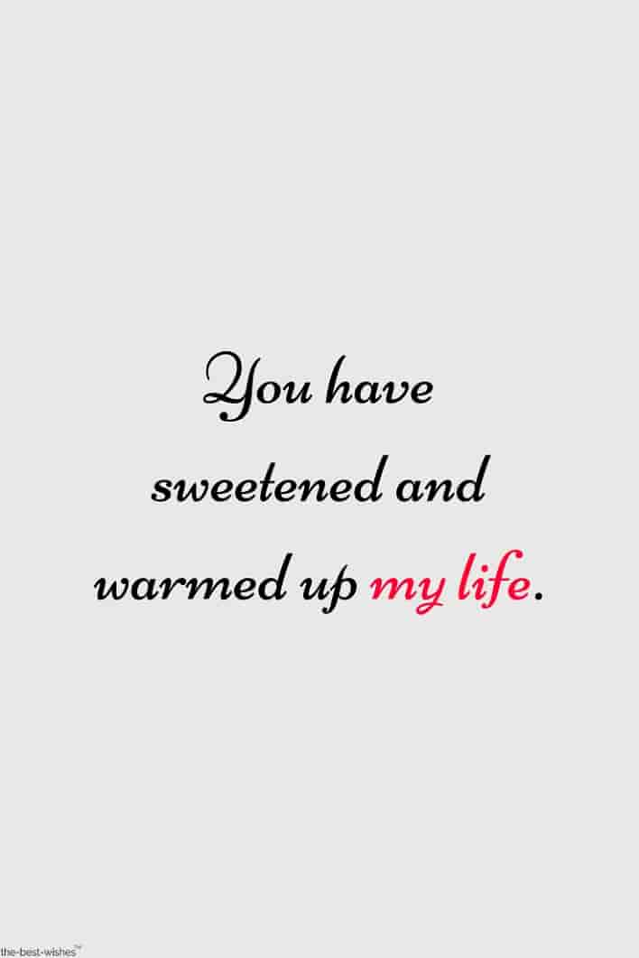 sweetest quotes for my life