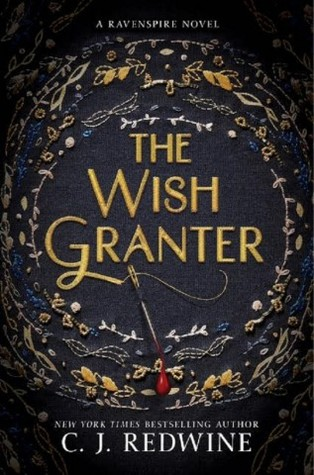 The Wish Granter C J Redwine