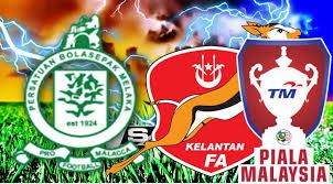 Live Streaming Kelantan vs Melaka United Piala Malaysia 2 Ogos 2017