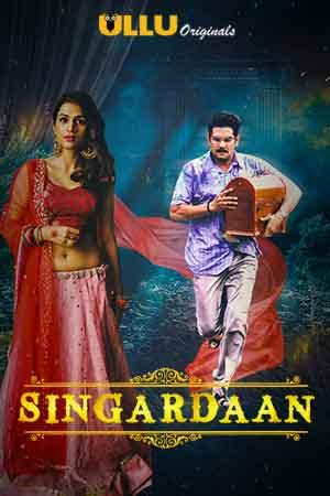 Singardaan 2019 Hindi WEB Series Complete
