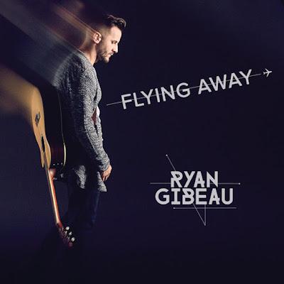 Ryan Gibeau Drops New Single 'Flying Away'