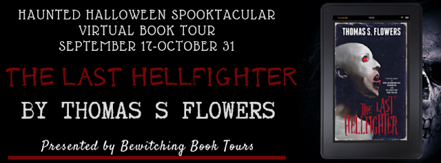 The Last Hellfighter by Thomas S Flowers Blog Tour