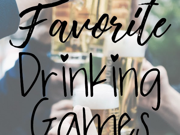 Favorite Drinking Games