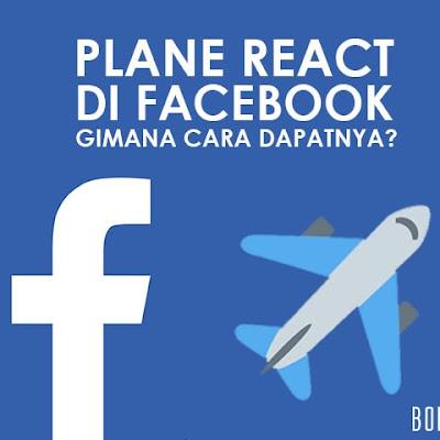 Reaksi Emoticon Pesawat di Facebook. Apa Maksudnya? Dan Bagaimana Caranya?