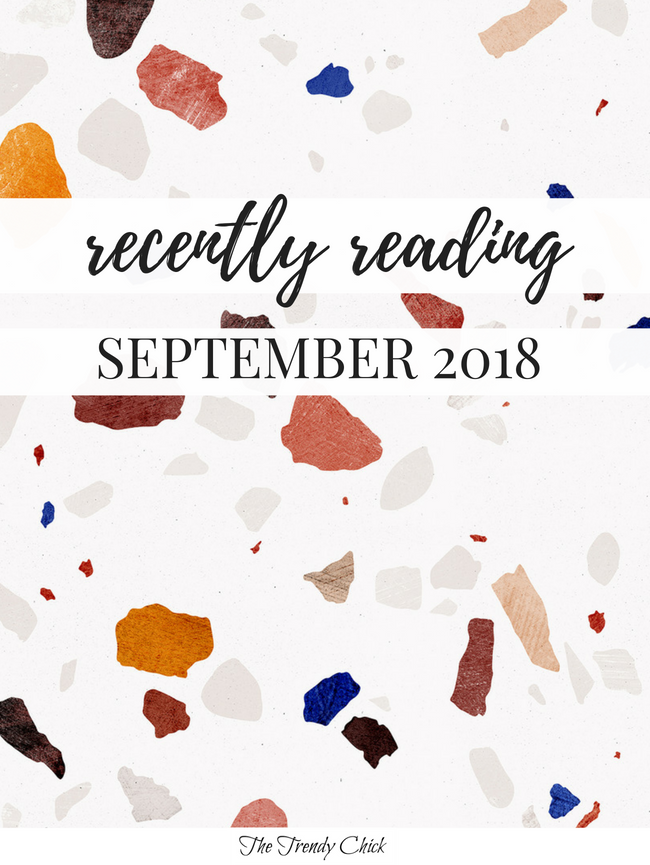 Recently Reading: September 2018