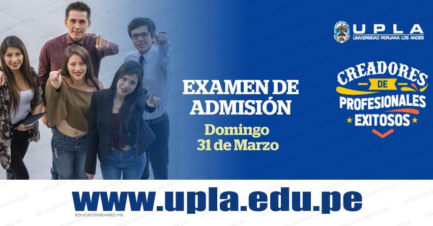 Resultados UPLA 2019-1 (31 Marzo) Lista de Ingresantes Examen Admisión - Sedes: Huancayo - Lima - Chanchamayo - Universidad Peruana Los Andes - www.upla.edu.pe