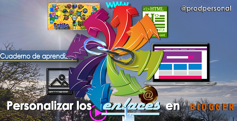 Personalizar los links (enlaces) en Blogger