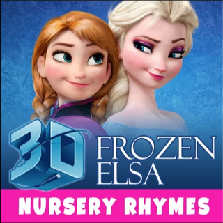 3D Frozen Elsa Nursery Rhymes For Babies