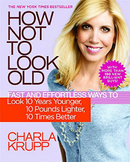 Charla Krupp How Not to Look Old