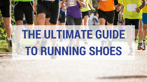 The Ultimate Guide to Running Shoes