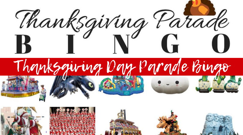 Thanksgiving Day Parade BINGO for 2018 {Free Printable}