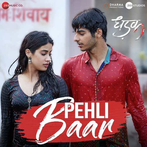 Rohanpreet New Song Pehli Mulakat Download Mp3: Dhadak (2018) Mp3 Song Download