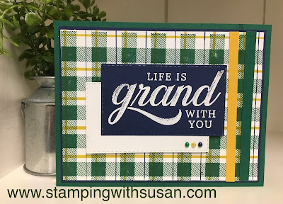 Stampin' Up!, www.stampingwithsusan.com, Buffalo Check, Life is Grand