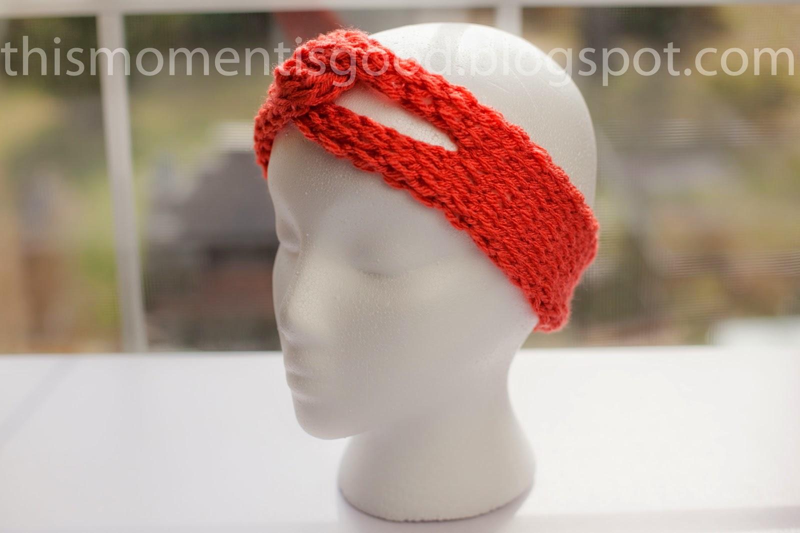 Loom Knit Headband Pattern : This Moment is Good...