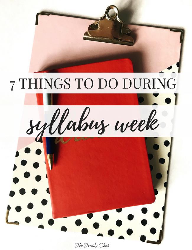 7 Things To Do During Syllabus Week