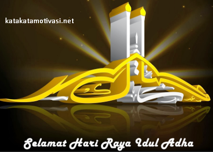 Kata Kata Motivasi Bijak Menjelang Lebaran Idul Adha