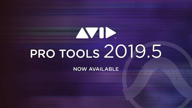 Avid release Pro Tools 2019 5 Update