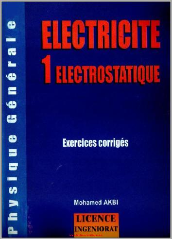 electricite 1 electrostatique pdf electricite 1 electrostatique exercices corrigés electricité tome 1 électrostatique cours et exercices corrigés pdf