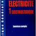 Livre : Electricite 1 electrostatique, Exercices corriges PDF