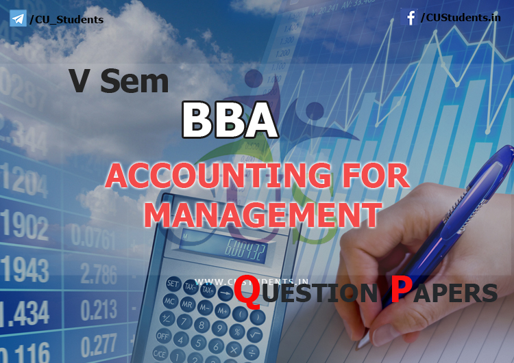 5sem BBA Accounting For Management  Previous Question Papers