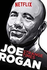 Watch Joe Rogan: Strange Times Online Free 2017 Putlocker