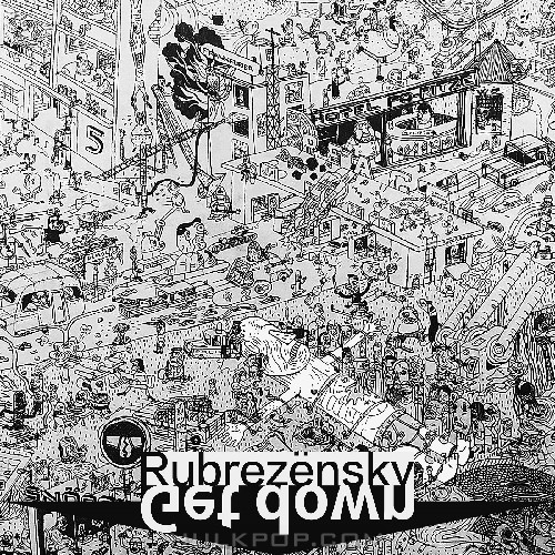 Rubrezensky – Get Down – Single