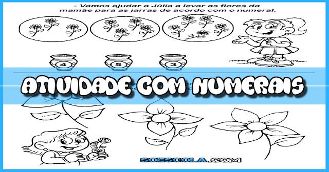 Confira atividade de matemática para trabalhar os numerais com o tema Dia das Mães.
