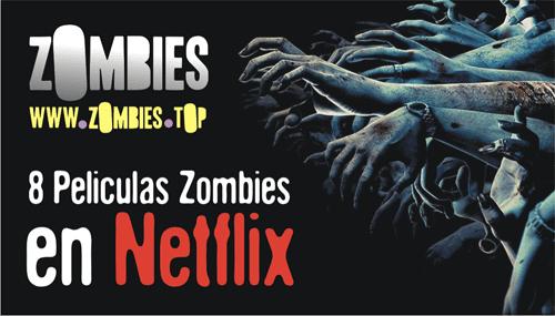 peliculas zombis netflix