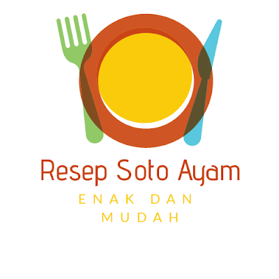 resep soto ayam enak dan mudah