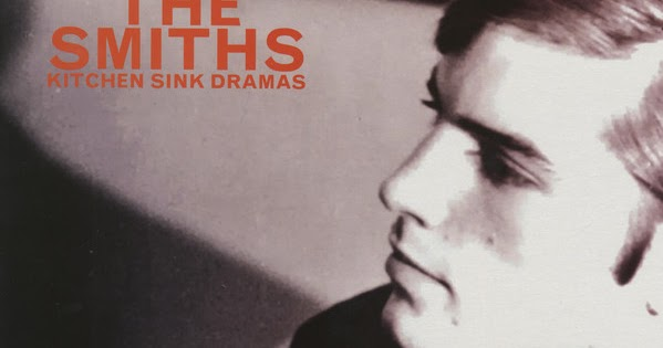 Reliquary: Smiths, The - Kitchen Sink Dramas (Remaster) [SBD] FLAC + MP3