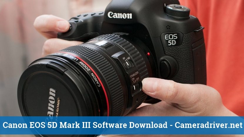 Canon EOS 5D Mark III Software Download