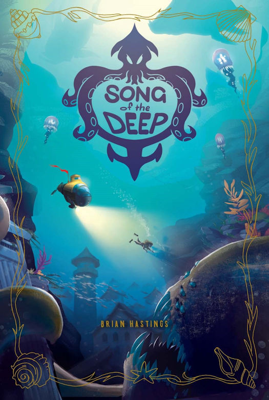 Review: Song of the Deep by by Brian Hastings