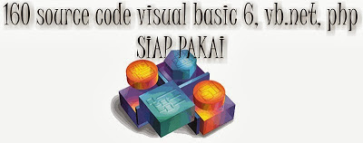 Paket Source Code Visual Basic 6,Visual Basic.Net, PHP