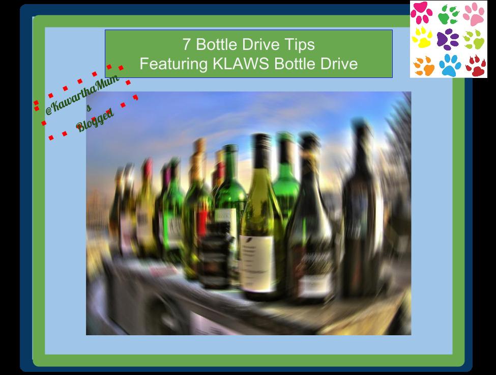 7 Bottle Drive Tips on Kawartha Lakes Mums Blog featuring Kawartha Lakes Animal Wellness Society  Bottle Drive