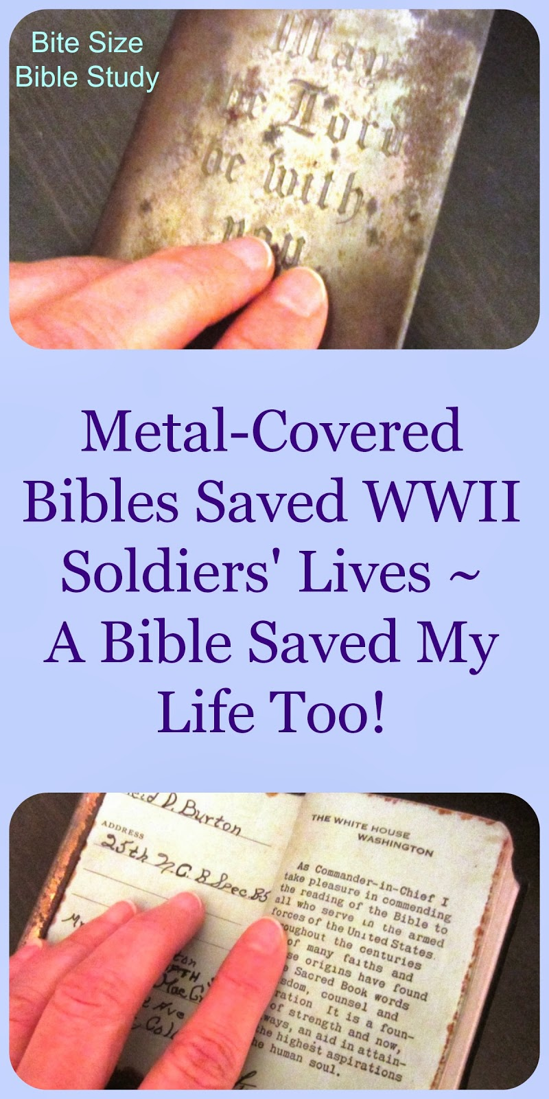 Bibles save soldiers' lives, Bibles save, WWII metal-covered Bibles