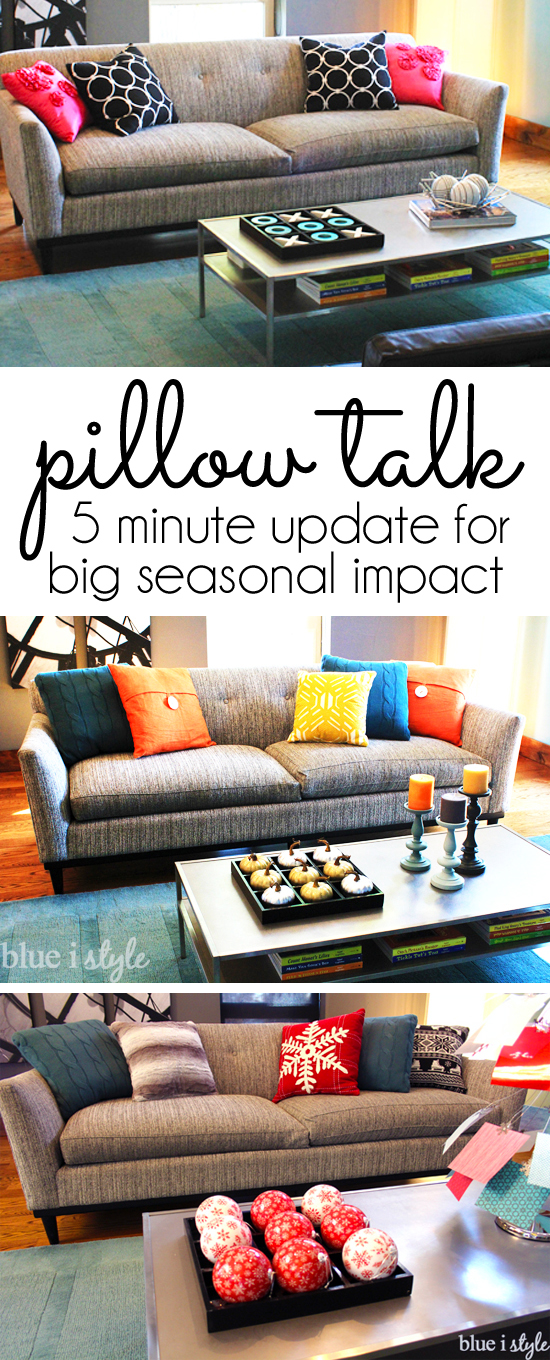 Pillow Talk: Seasonal Pillow Swap