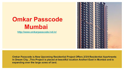 Reasons why people want to invest in Omkar Passcode Mumbai