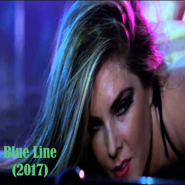 Blue Line, Film Blue Line, Blue Line Movie, Blue Line Trailer, Blue Line Synopsis, Blue Line Review, Download Poster Film Blue Line 2017