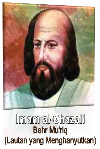 karir Imam Al-Ghazali Si Bahr Mu'riq (Lautan yang Menghanyutkan)