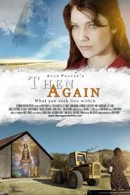 Then Again (2013)