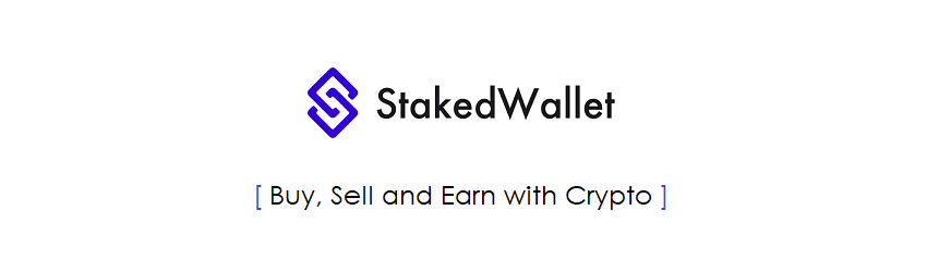 All You Need to Know About StakedWallet